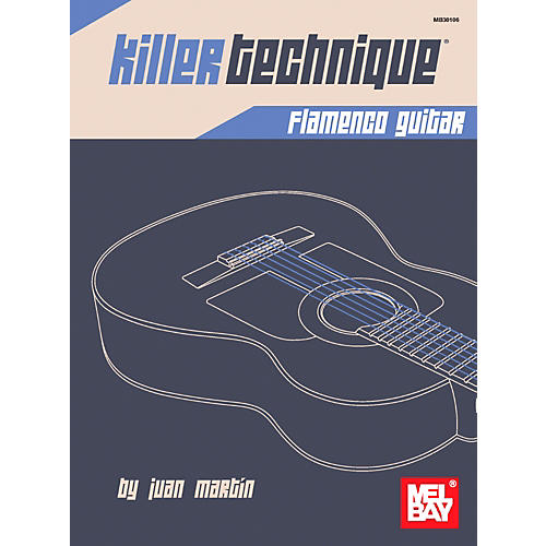 Mel Bay Killer Technique: Flamenco Guitar thumbnail