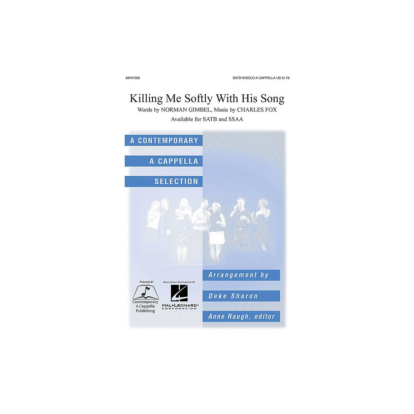 Hal Leonard Killing Me Softly SATB a cappella arranged by Deke Sharon thumbnail