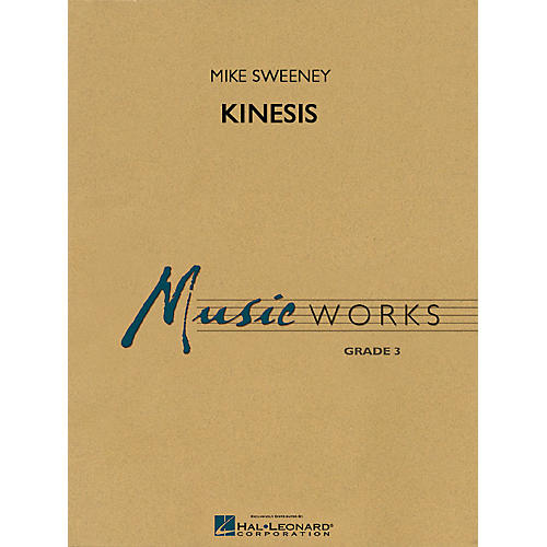 Hal Leonard Kinesis Concert Band Level 3 Composed by Michael Sweeney thumbnail