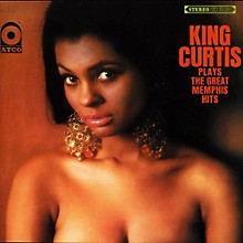 King Curtis - Plays The Great Memphis Hits