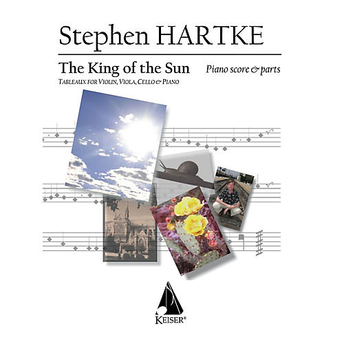 Lauren Keiser Music Publishing King of the Sun (Tableaux for Violin, Viola, Cello and Piano) LKM Music Series Composed by Stephen Hartke thumbnail