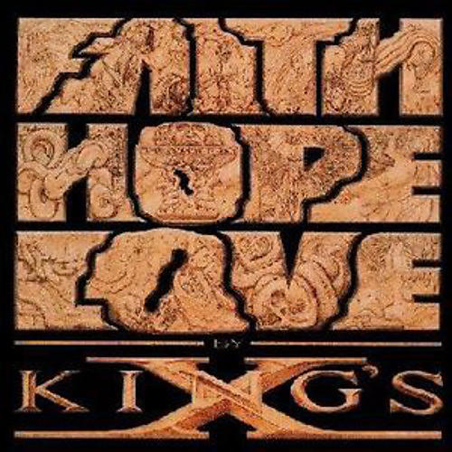 Alliance King's X - Faith Hope Love thumbnail