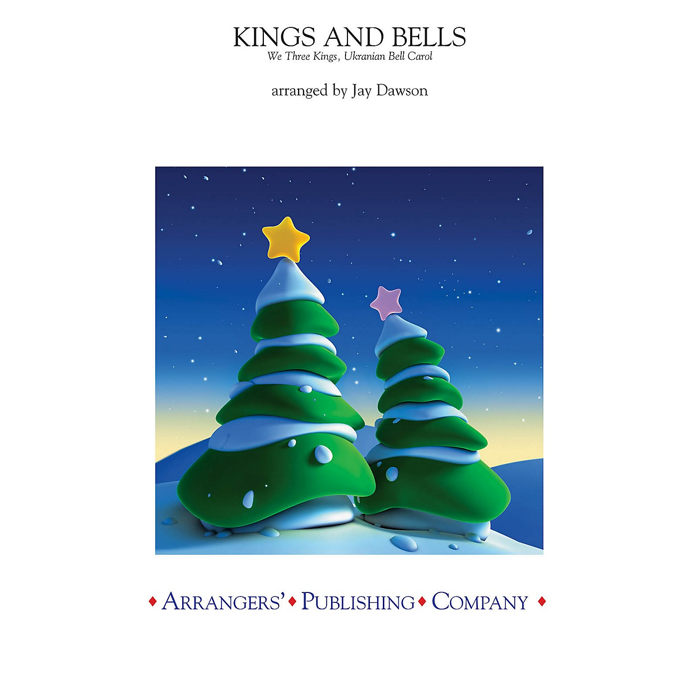 Arrangers Kings and Bells Concert Band Level 2.5 Arranged by Jay Dawson thumbnail