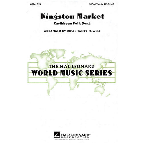 Hal Leonard Kingston Market 3 Part Treble arranged by Rosephanye Powell thumbnail