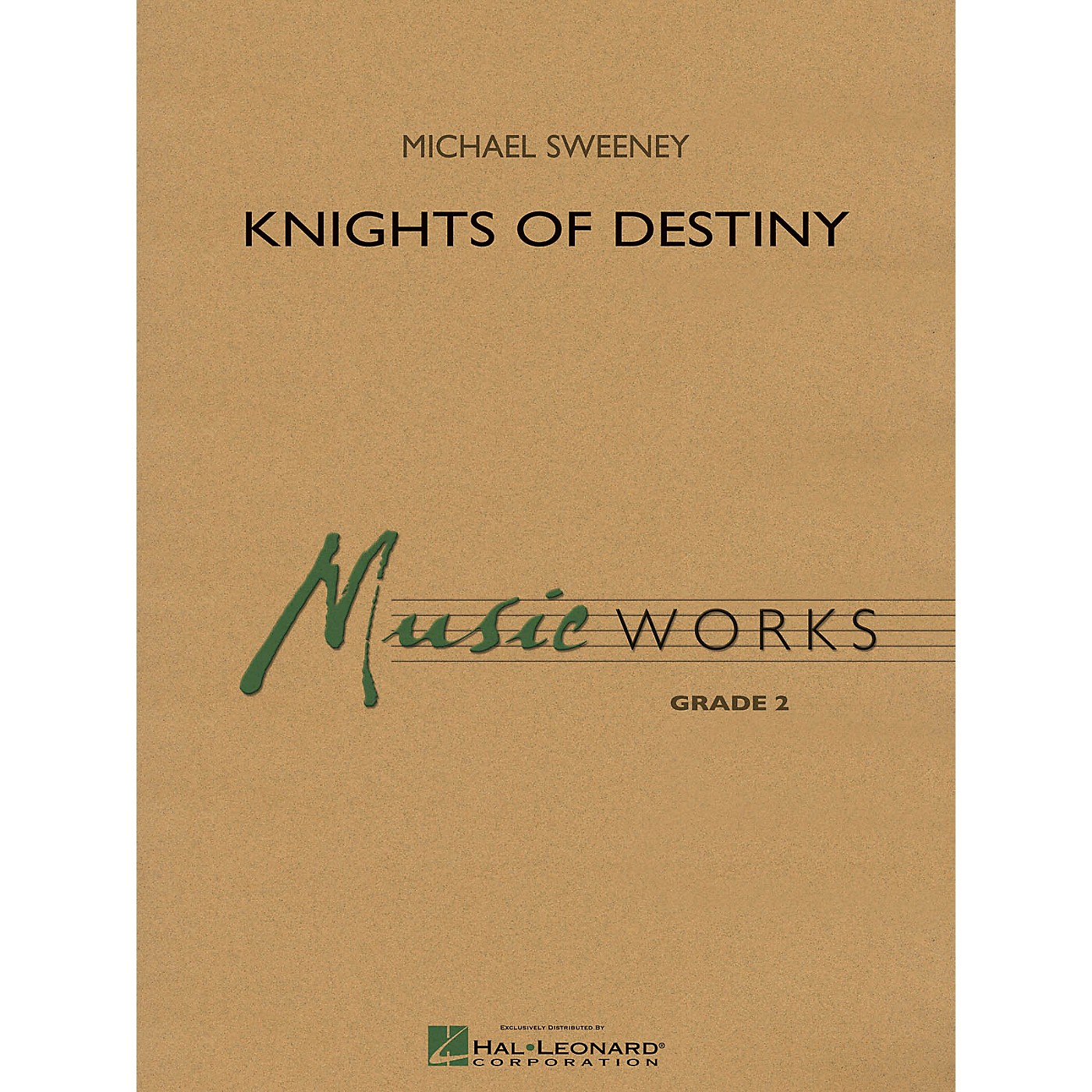 Hal Leonard Knights Of Destiny Concert Band Level 2 Composed by Michael Sweeney thumbnail