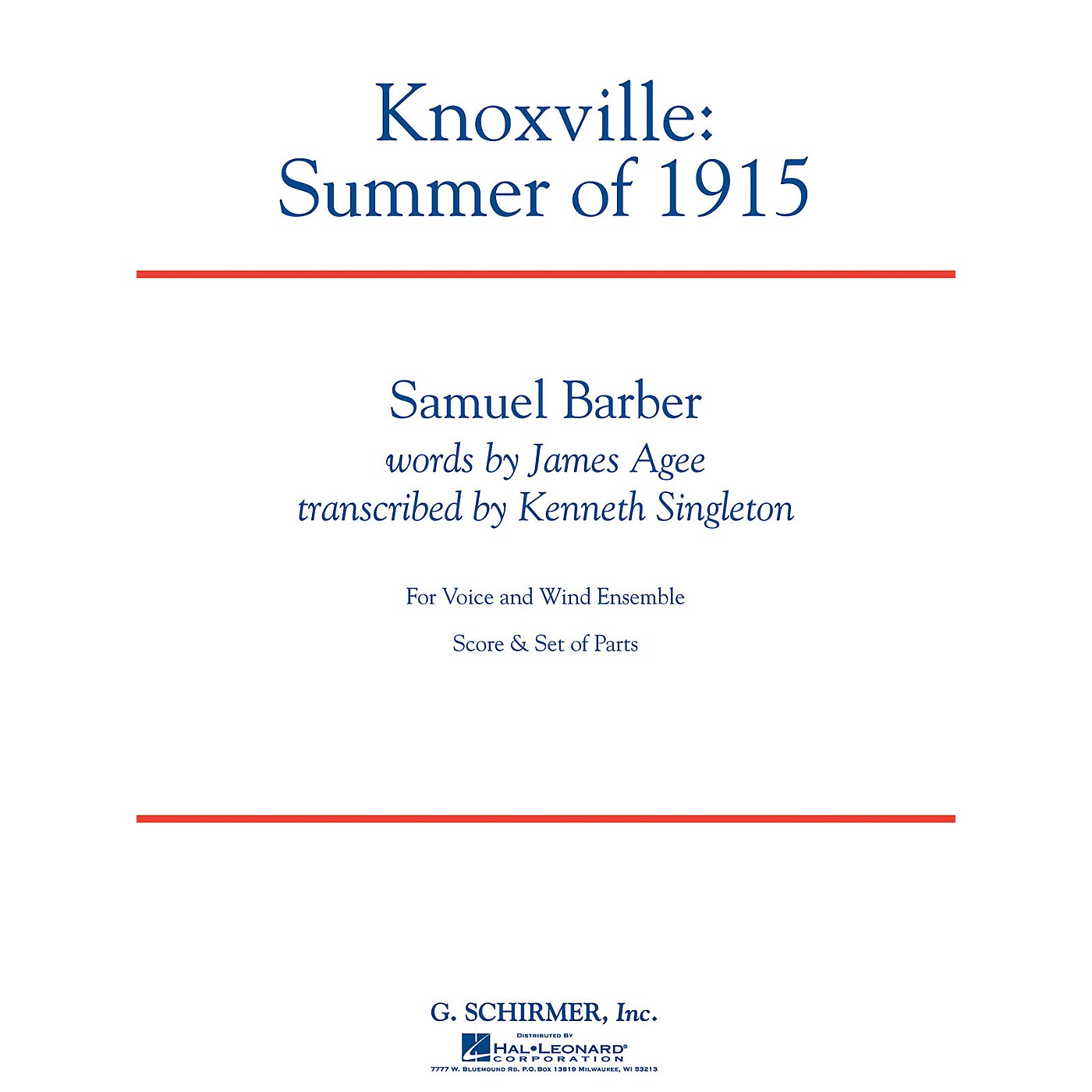 G. Schirmer Knoxville: Summer of 1915 Concert Band Level 5 Composed by Samuel Barber Arranged by Kenneth Singleton thumbnail