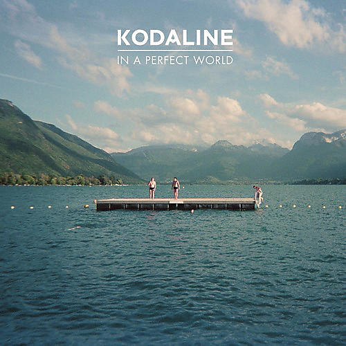 Alliance Kodaline - In a Perfect World thumbnail