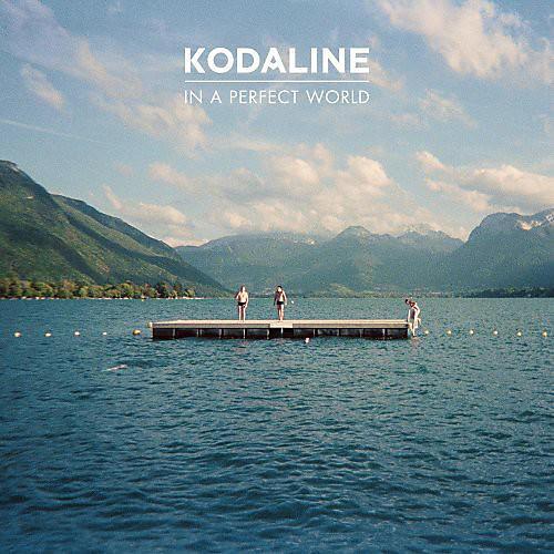 Alliance Kodaline - In a Perfect World thumbnail