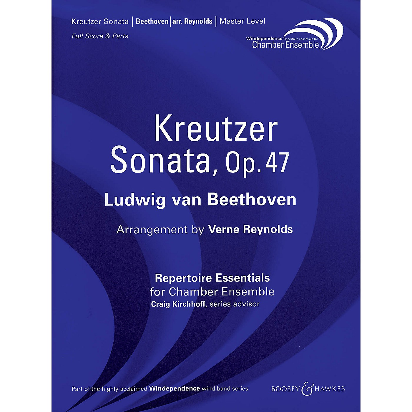Boosey and Hawkes Kreutzer Sonata, Op. 47 (Score Only) Windependence Chamber Ensemble Series by Ludwig van Beethoven thumbnail