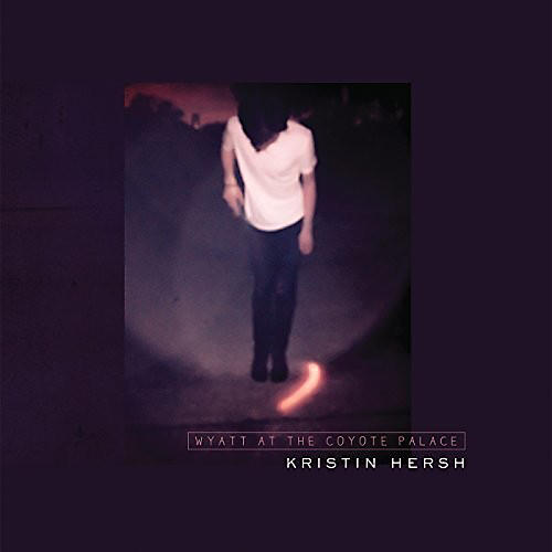 Alliance Kristin Hersh - Wyatt At The Coyote Palace thumbnail