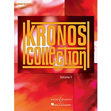 Boosey and Hawkes Kronos Collection - Volume 1 Boosey & Hawkes Chamber Music Series Composed by Various