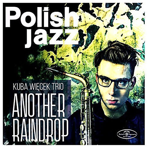 Alliance Kuba Trio Wiecek - Another Raindrop thumbnail
