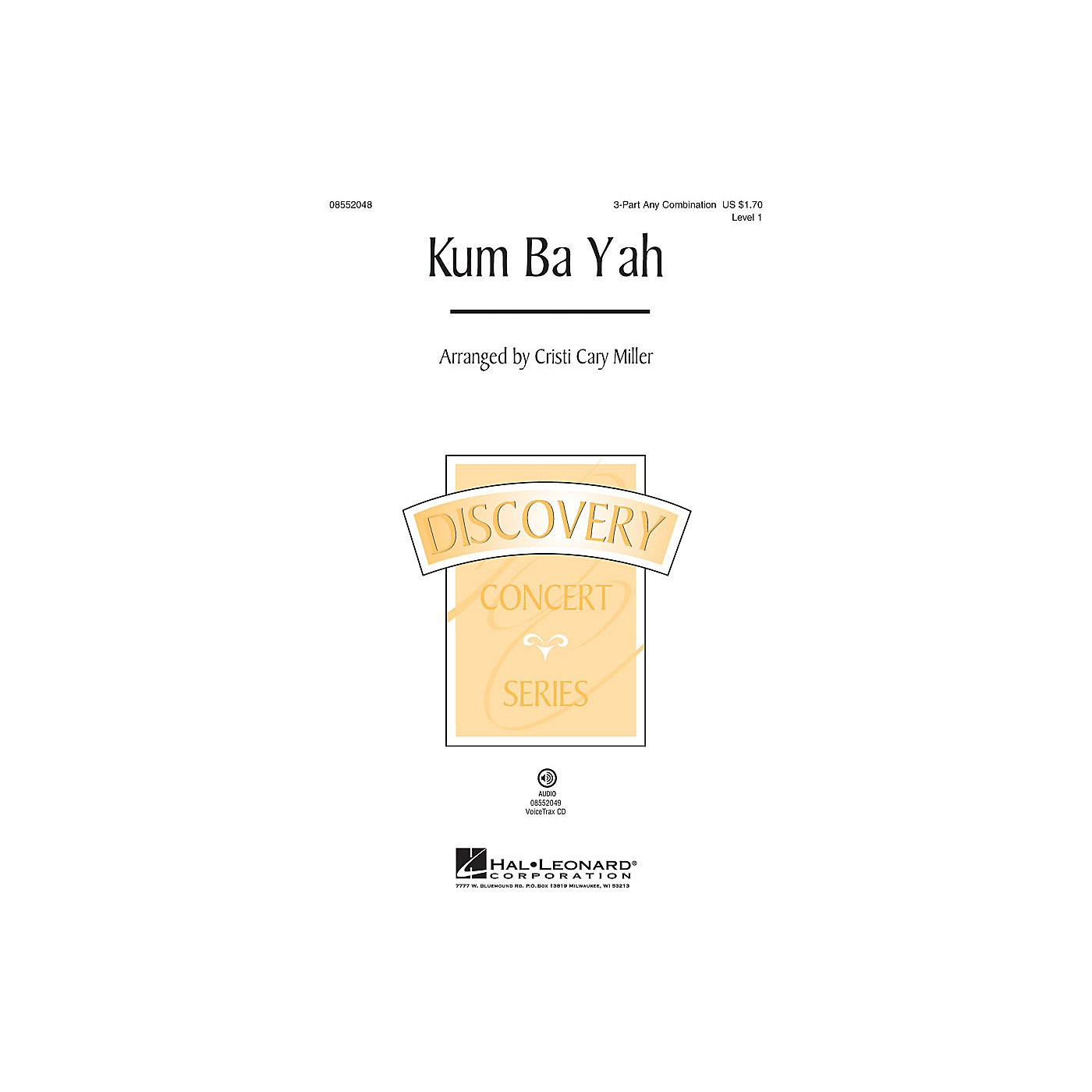 Hal Leonard Kum Ba Yah (Discovery Level 1) VoiceTrax CD Arranged by Cristi Cary Miller thumbnail