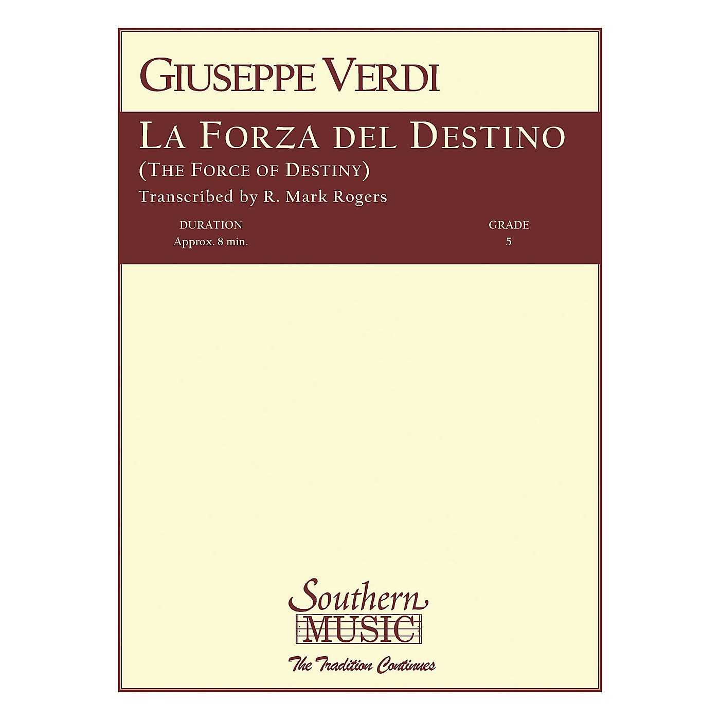 Southern La Forza del Destino (European Parts) Concert Band Level 5 Arranged by R. Mark Rogers thumbnail
