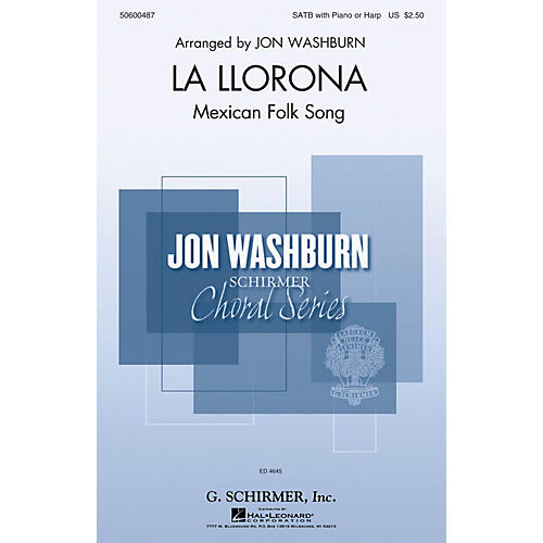 G. Schirmer La Llorona (Jon Washburn Choral Series) SATB arranged by Jon Washburn thumbnail
