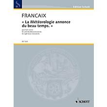 Schott La Météorologie annonce du beau temps (The weather forecast predicts good weather) Schott by Jean Françaix