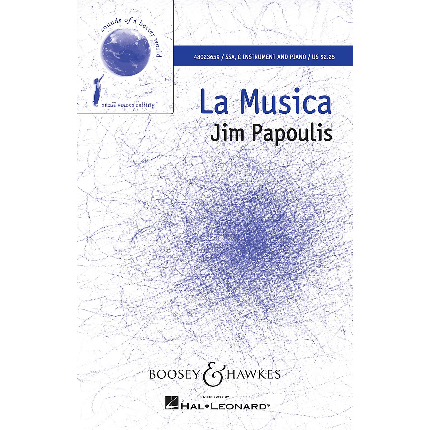 Boosey and Hawkes La Musica (Sounds of a Better World) SSA composed by Jim Papoulis thumbnail