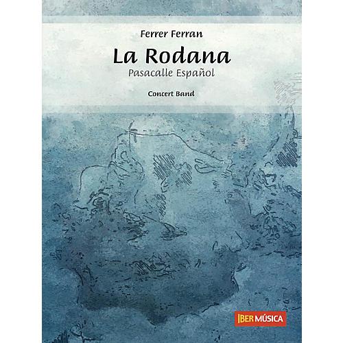 De Haske Music La Rodana (Pasacalle Español) Concert Band Level 3 Composed by Ferrer Ferran thumbnail