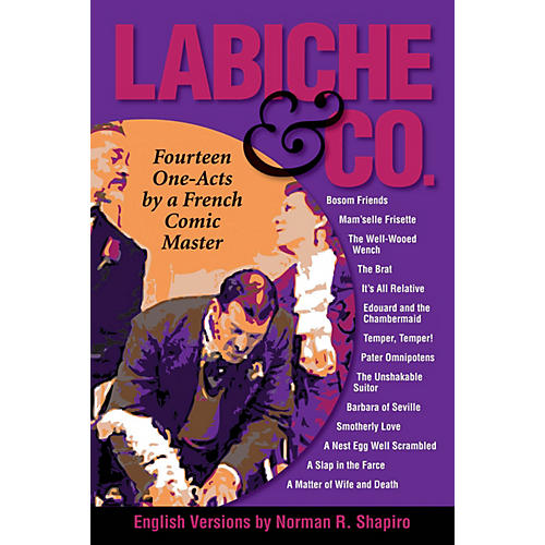 Performing Books Labiche & Co: Fourteen One-Acts by a French Comic Master Applause Books Softcover by Norman R. Shapiro thumbnail