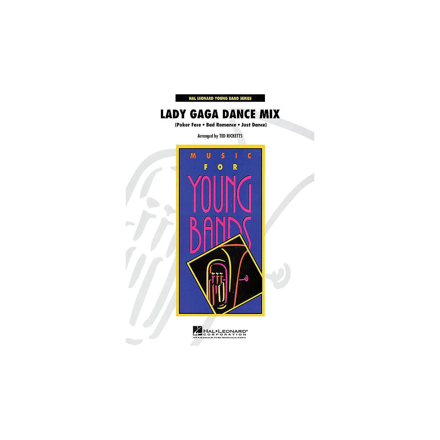 Hal Leonard Lady Gaga Dance Mix - Young Concert Band Level 3 by Ted Ricketts thumbnail