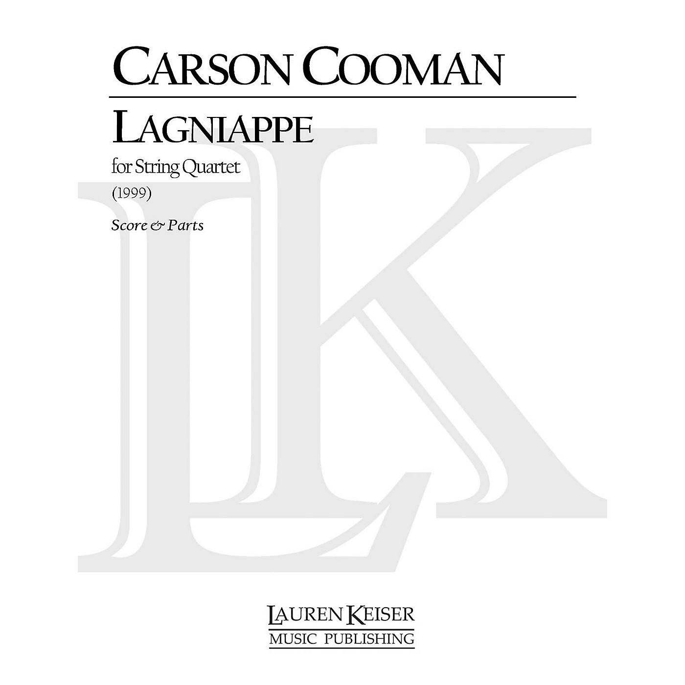 Lauren Keiser Music Publishing Lagniappe (String Quartet) LKM Music Series Composed by Carson Cooman thumbnail