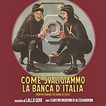 Lallo Gori - Come Svaligiammo La Banca D'italia (Original Soundtrack)