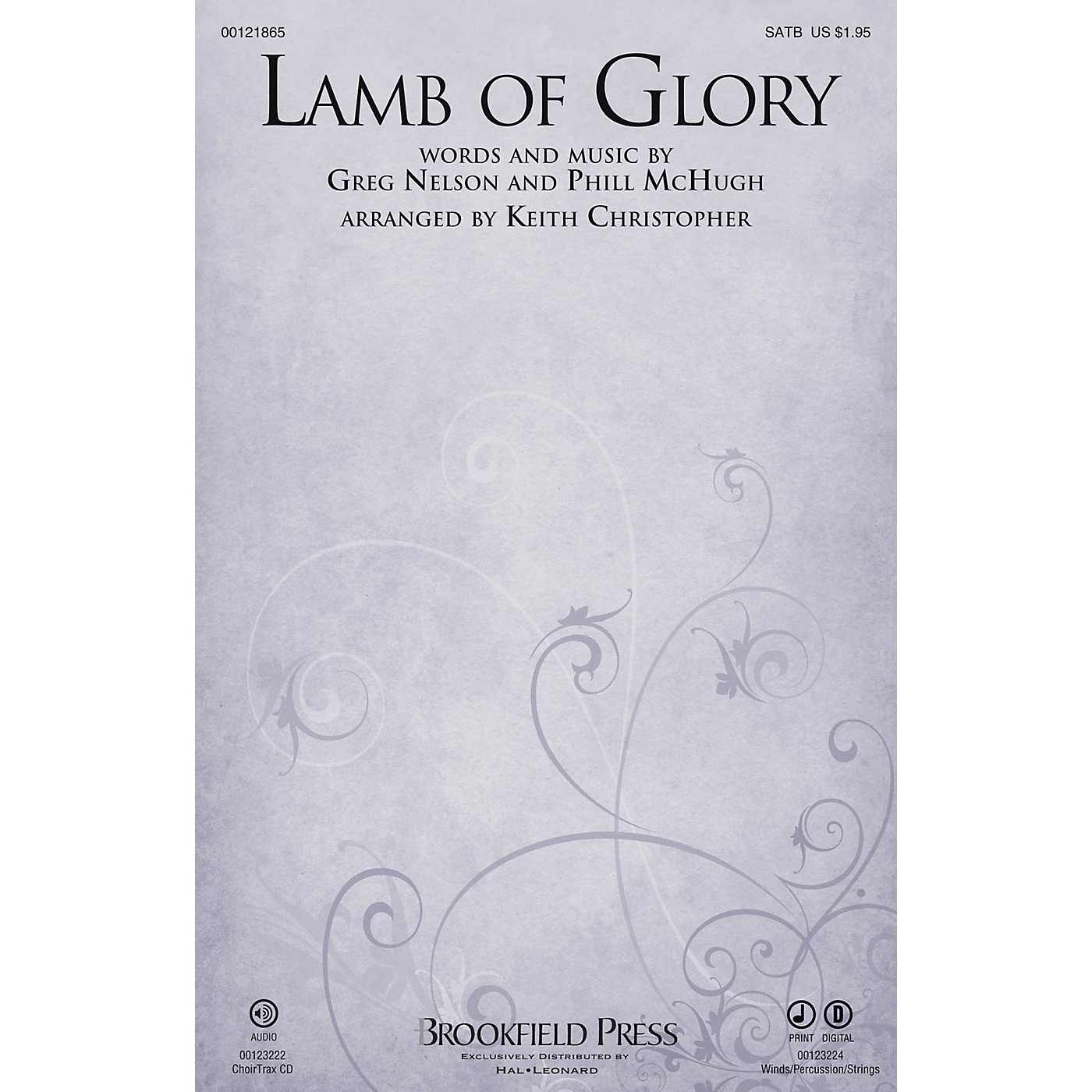 Brookfield Lamb of Glory CHOIRTRAX CD by Steve Green Arranged by Keith Christopher thumbnail