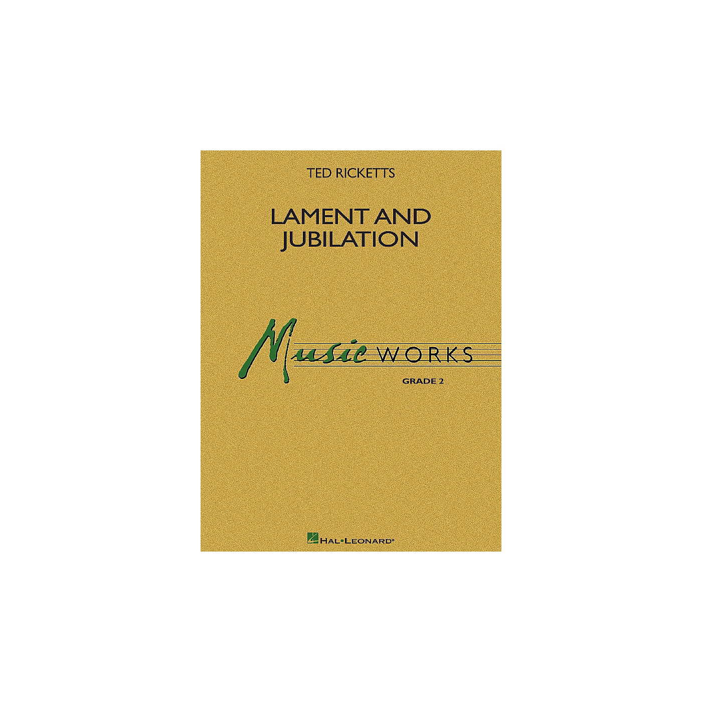 Hal Leonard Lament and Jubilation Concert Band Level 2 Composed by Ted Ricketts thumbnail