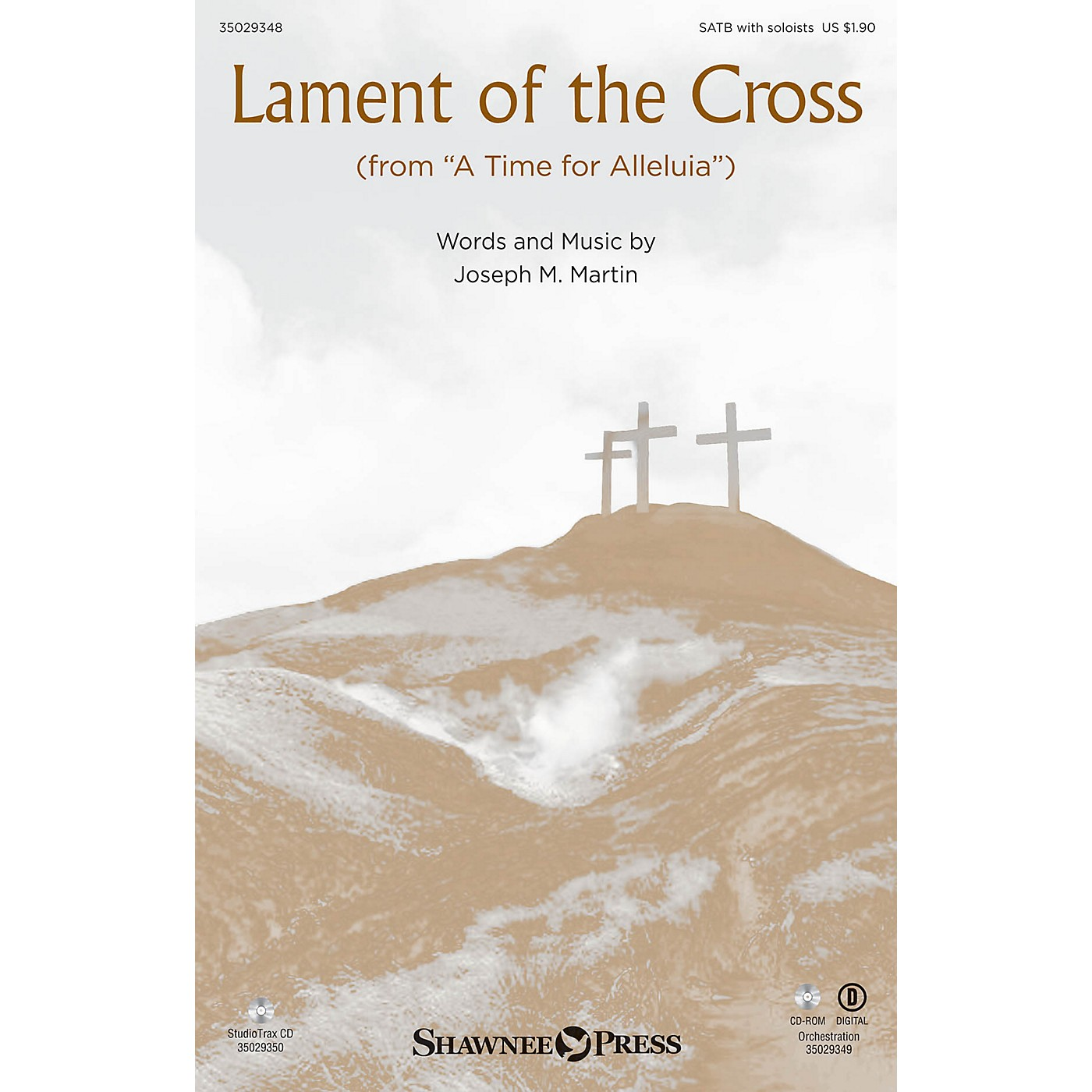 Shawnee Press Lament of the Cross (from A Time for Alleluia) SATB composed by Joseph M. Martin thumbnail