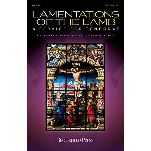 Brookfield Lamentations of the Lamb (A Service for Tenebrae) CD 10-PAK Composed by John Purifoy thumbnail