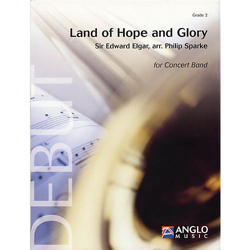 Anglo Music Press Land of Hope and Glory (Grade 2 - Score Only) Concert Band Level 2 Arranged by Philip Sparke thumbnail