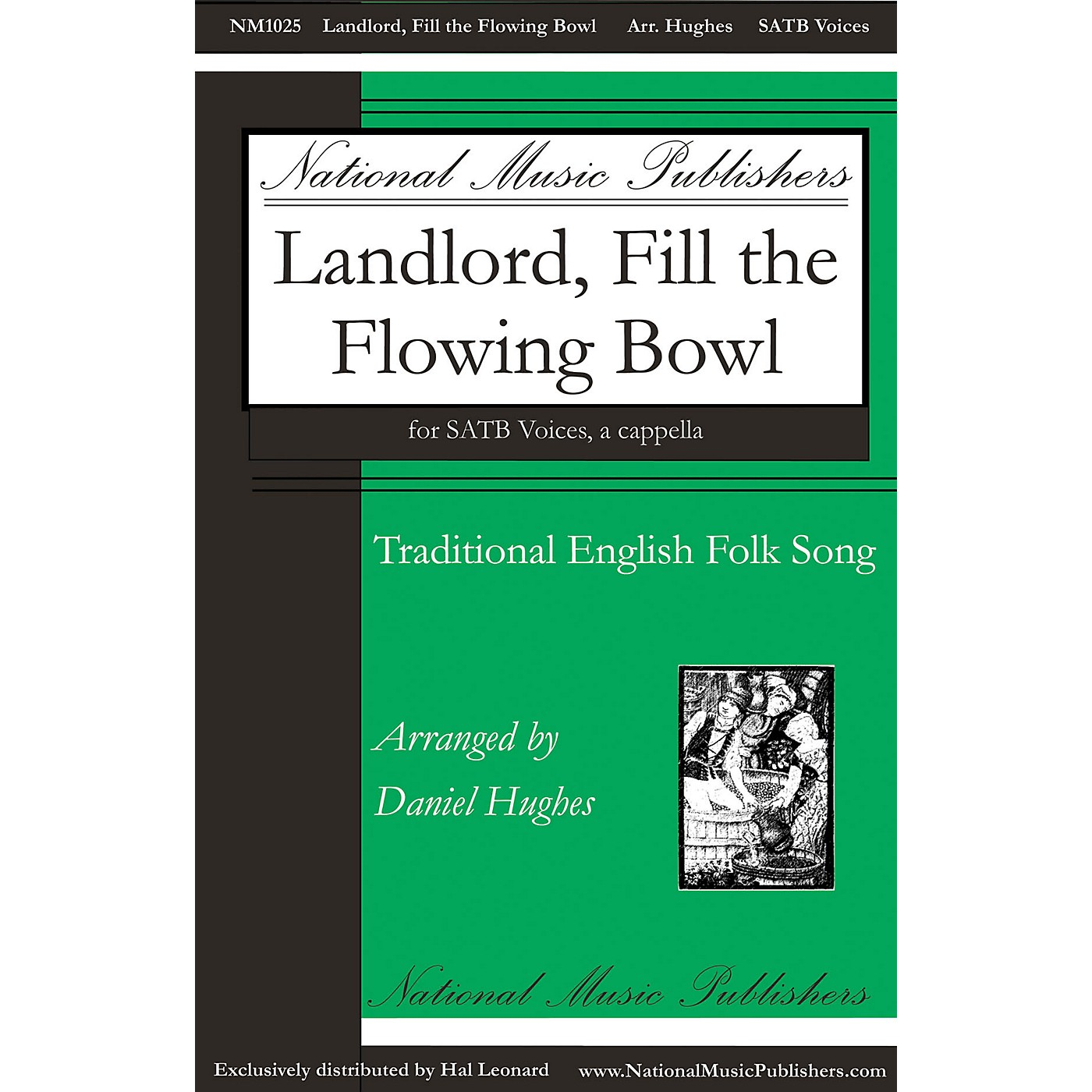National Music Publishers Landlord, Fill the Flowing Bowl SATB a cappella arranged by Daniel Hughes thumbnail