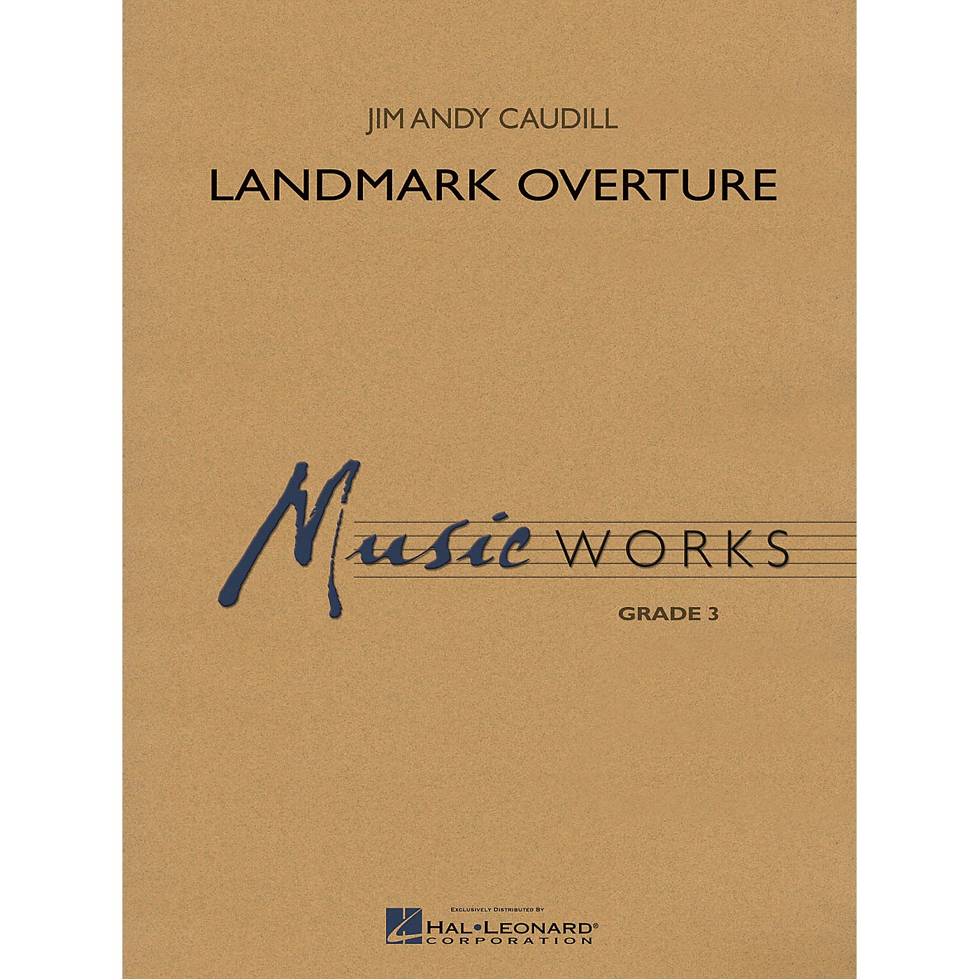 Hal Leonard Landmark Overture Concert Band Level 4-5 Composed by Jim Andy Caudill thumbnail