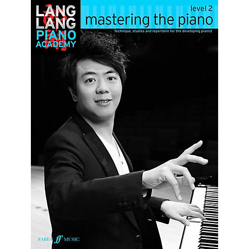 Faber Music LTD Lang Lang Piano Academy: Mastering the Piano Level 2 Book thumbnail