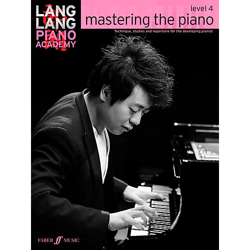 Faber Music LTD Lang Lang Piano Academy: Mastering the Piano Level 4 Book thumbnail