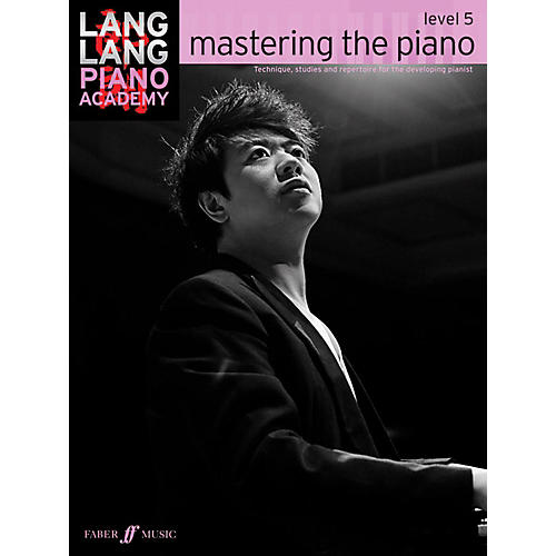 Faber Music LTD Lang Lang Piano Academy: Mastering the Piano Level 5 Book thumbnail