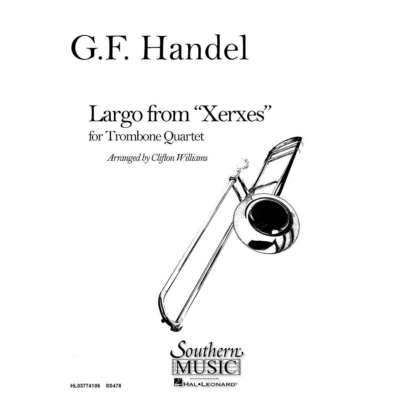 Southern Largo from Xerxes (Trombone Quartet) Southern Music Series Arranged by Clifton Williams thumbnail
