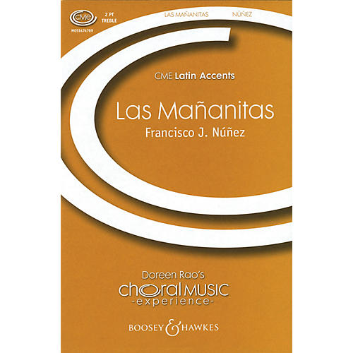 Boosey and Hawkes Las Mañanitas (CME Latin Accents) 2-Part arranged by Francisco J. Núñez thumbnail