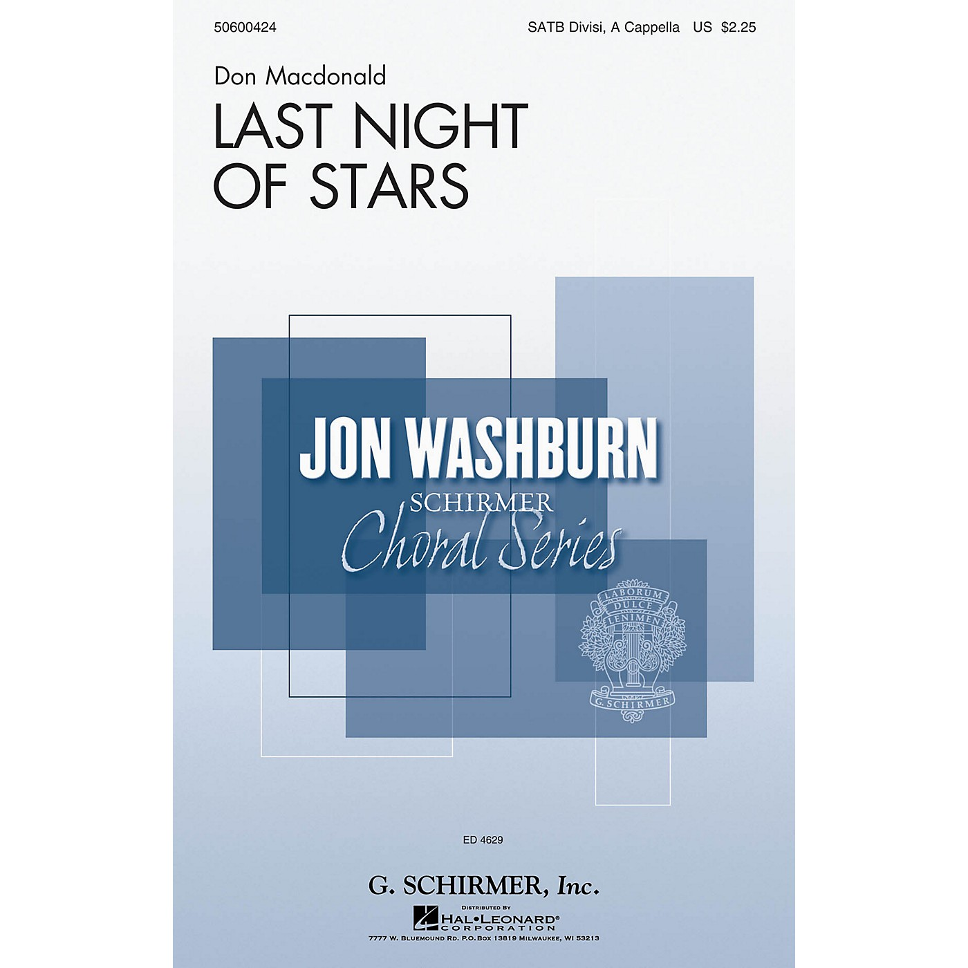 G. Schirmer Last Night of Stars (Jon Washburn Choral Series) SATB DV A Cappella composed by Don Macdonald thumbnail