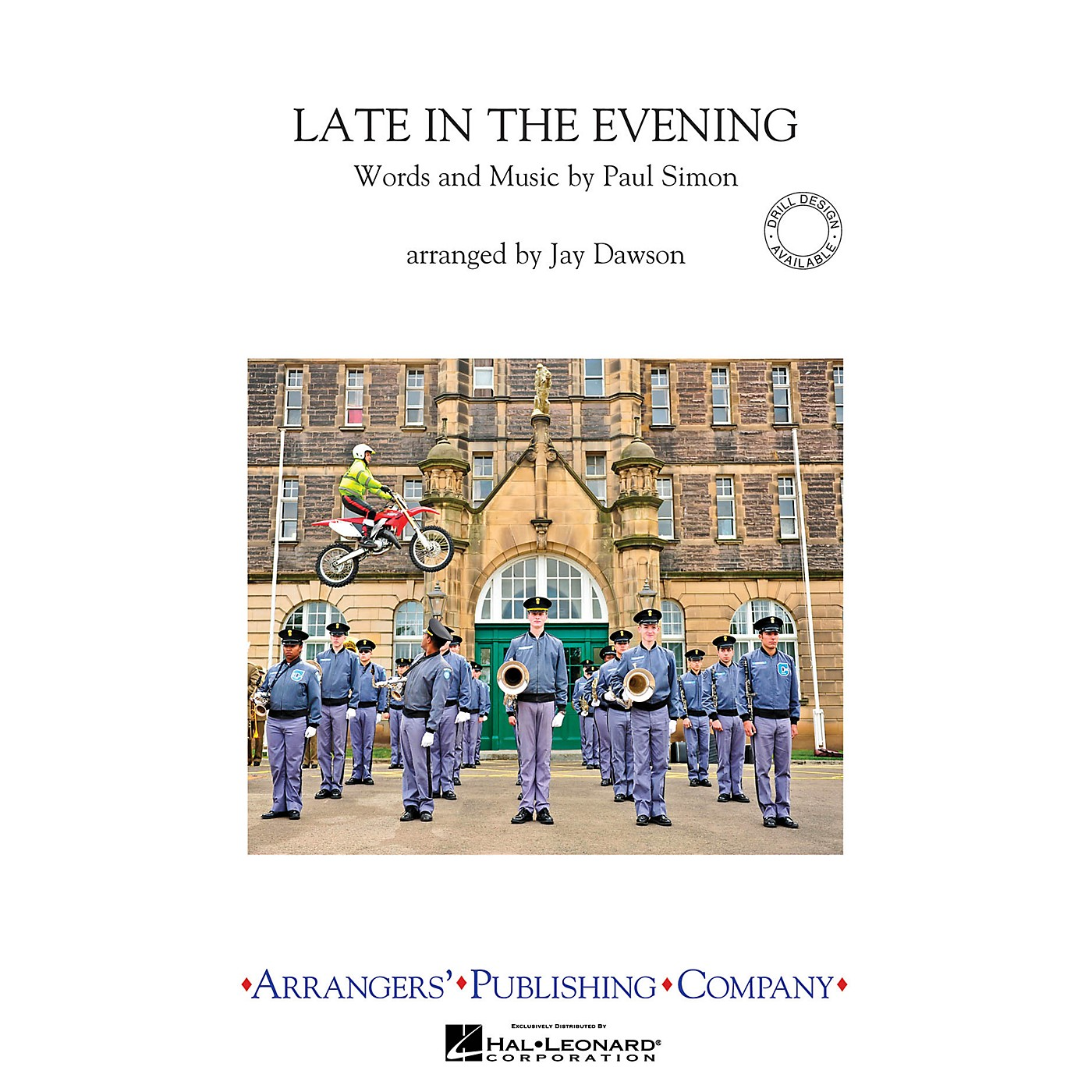 Arrangers Late in the Evening Marching Band Arranged by Jay Dawson thumbnail