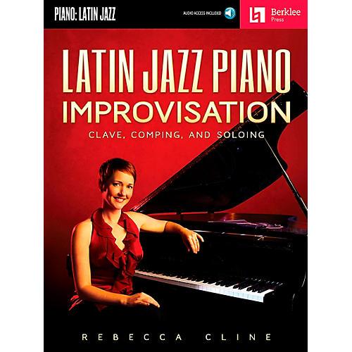 Berklee Press Latin Jazz Piano Improvisation - Clave Comping And Soloing - Berklee Press Book/CD thumbnail