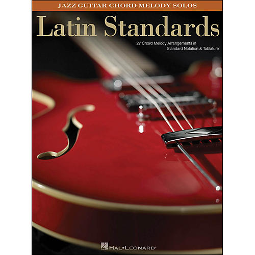 Hal Leonard Latin Standards - Jazz Guitar Chord Melody Solos thumbnail