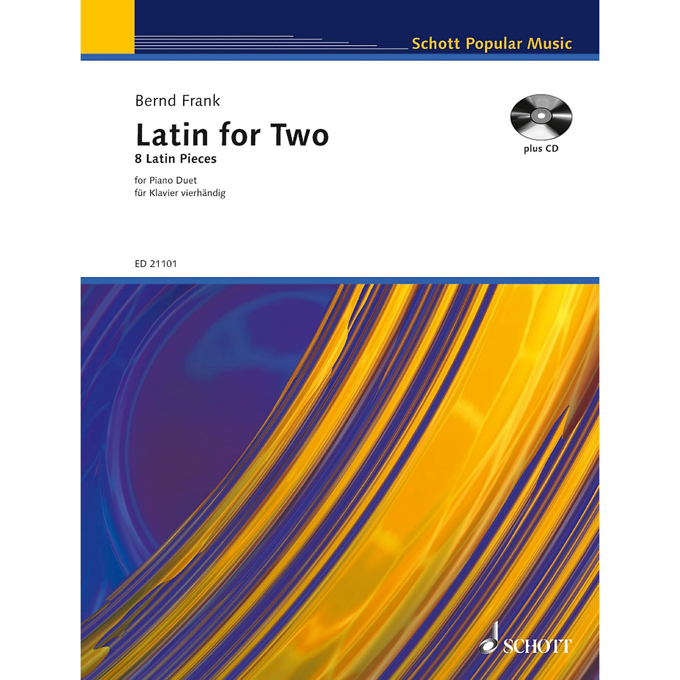 Schott Latin for Two (8 Latin Pieces for Piano Duet) Schott Series Softcover with CD Composed by Bernd Frank thumbnail