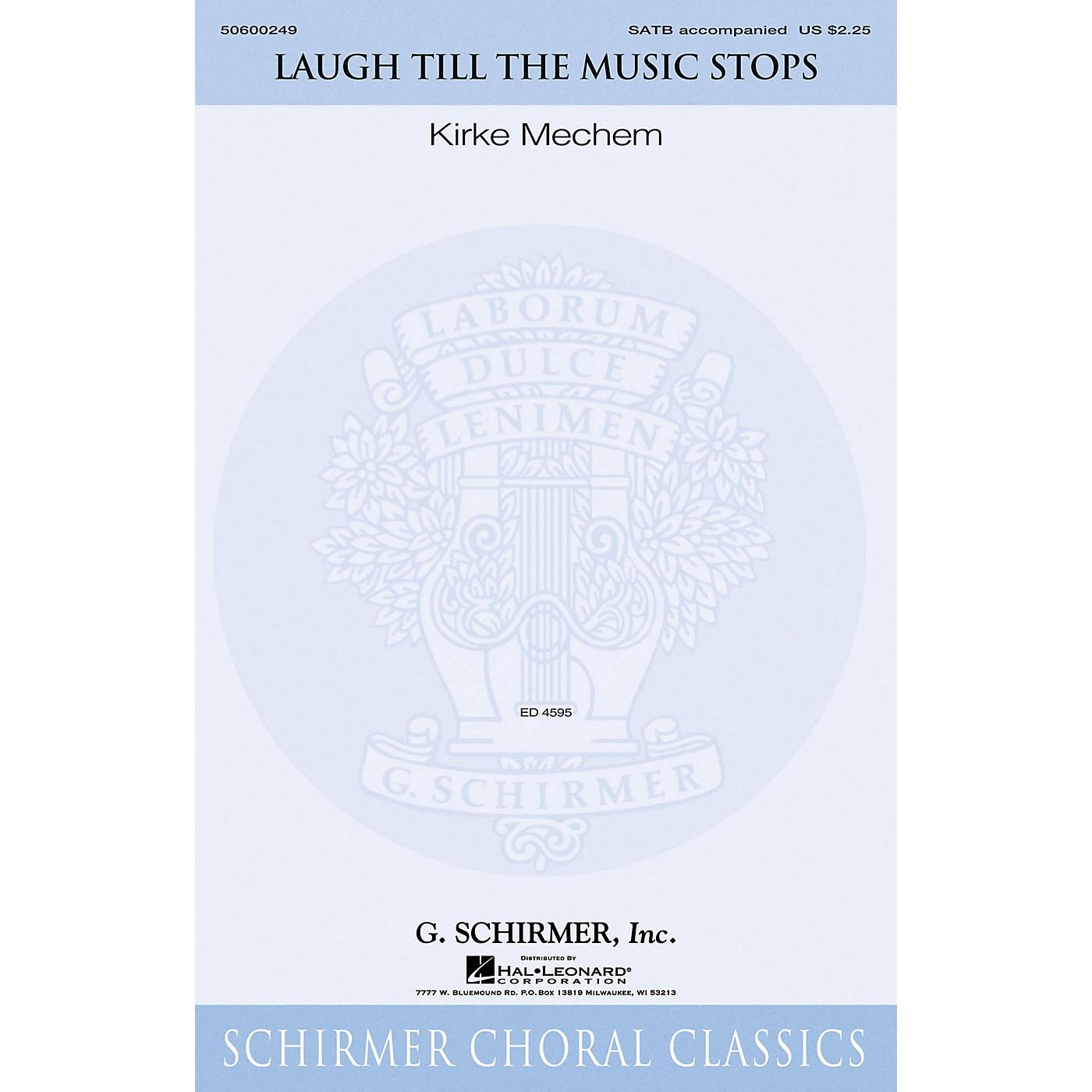 G. Schirmer Laugh Till the Music Stops SATB composed by Kirke Mechem thumbnail