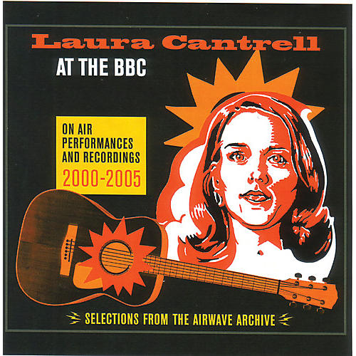 Alliance Laura Cantrell - At The Bbc: On Air Performances & Recordings thumbnail