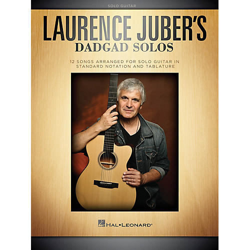 Hal Leonard Laurence Juber's DADGAD Solos Guitar Solo Series Softcover thumbnail