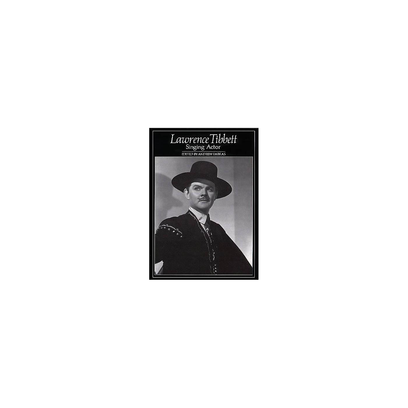 Amadeus Press Lawrence Tibbett (Singing Actor) Amadeus Series Hardcover thumbnail