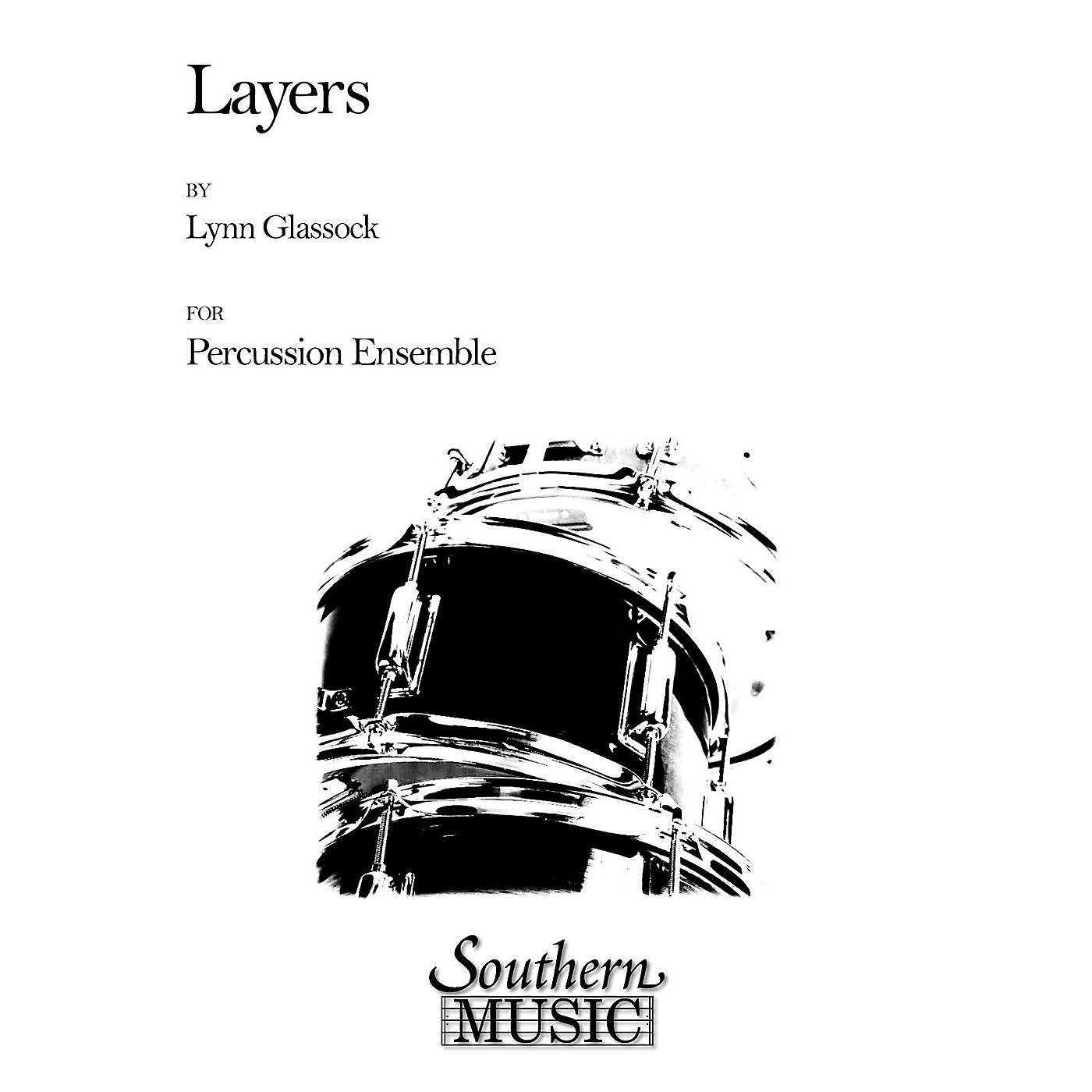 Hal Leonard Layers (Percussion Music/Percussion Ensembles) Southern Music Series Composed by Glassock, Lynn thumbnail