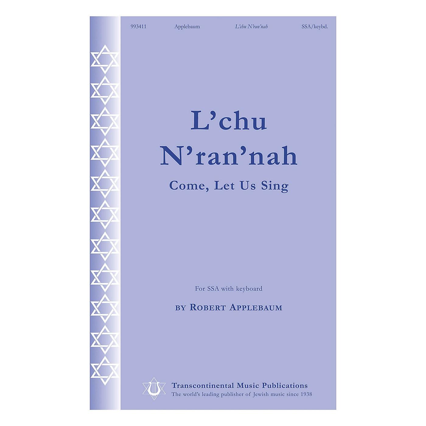 Transcontinental Music L'chu N'ran'nah (Come, Let Us Sing) SSA composed by Robert Applebaum thumbnail