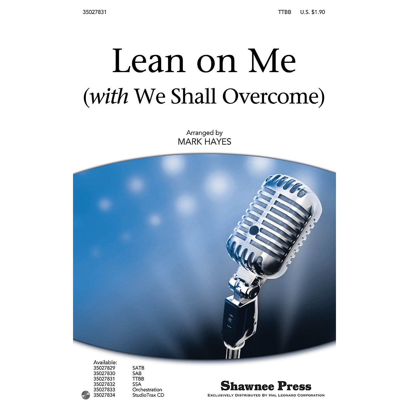 Shawnee Press Lean on Me (with We Shall Overcome) ORCHESTRA ACCOMPANIMENT by Pete Seeger Arranged by Mark Hayes thumbnail